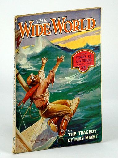 "The Wide World Magazine, March (Mar.) 1923, Vol. L. No. 299 - With a Motion-Picture Camera Under the Sea, Vivian, H.; Verrill, A.Hyatt; Walmsley, L.; Elliot, H.W.; Bailey, H.P.; Masters, D.; Dowsett, J.M.; Lampson, Sir Curtis; ""Awudu""; Hogg, J.E.; Lees, G.F.; Utecht, B.C.; Herschin, A."