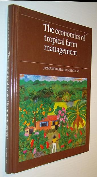 Image for The Economics of Tropical Farm Management