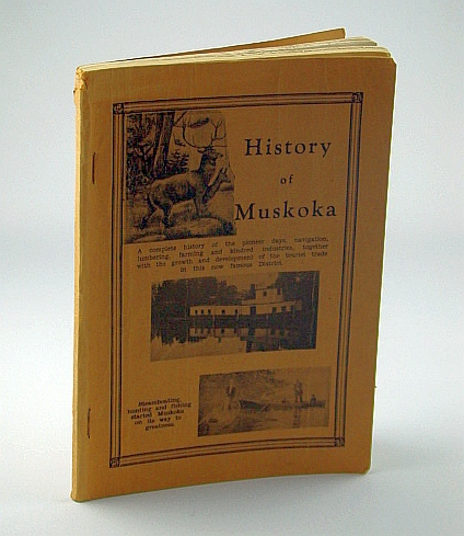 History of Muskoka, Fraser, (Capt.) L.[evi] R.