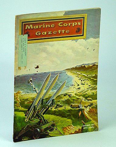 Marine Corps Gazette - Professional Magazine for United States Marines, October (Oct..) 1961, Number 10, Volume 45 - Seabeas 1961, Eliot, G.F.; Anderson, N. E.; Thomson, T.W.; Stiffler, L.E.; Cass, B.G.; Cunningham, R.L.; Weller, J.; Croft, A.J.; Strandberg, H.