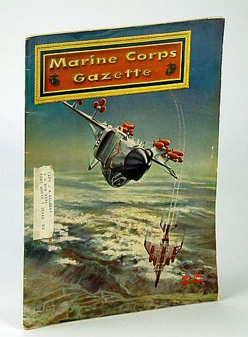 Image for Marine Corps Gazette - Professional Magazine for United States Marines, May 1962, Number 5, Volume 46 -  ROK (Republic of Korea) Marines / Vo Nguyen Giap on Guerrilla War