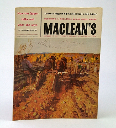 Maclean's - Canada's National Magazine, October (Oct.) 12, 1957 - Canada's Biggest Big Businessmen, McNamee, James; Newman, Peter C.; Porter, McKenzie; Olson, Robert; James, Gerry; Allen, Robert T.; Et al