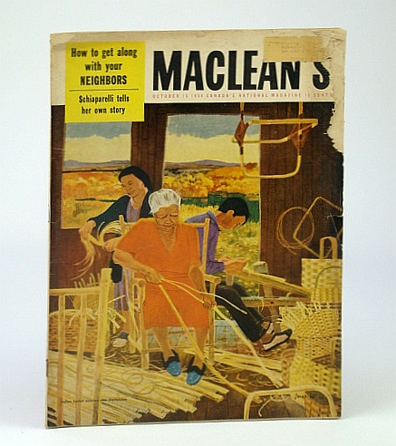 Maclean's, Canada's National Magazine, October (Oct.) 15, 1954 -  Kingston Penitentiary Riot / Elsa Schiaparelli / R.S. McLaughlin, Croft, Frank; Schiaparelli, Elsa; Creighton, Norman; Callwood, June; Moon, B.; Hutton, Eric; Allen, R.T.; Johnstone, K.; Gray, J.; Costain, T.B.; McLaughlin, R.S.; Barrett, John; Chapin, Victor; et al