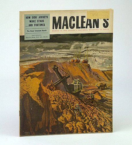 Maclean's, Canada's National Magazine, March (Mar.) 19, 1955 -  Hadassah Members Run the World's Biggest Bazaar in Toronto / Why Hockey Goalies Crack Up, Roberts, Leslie; Callwood, J.; Hutchison, B.; Sweeney, John; Doty, Joan; Moon, B.; Braithwaite, M.; Creighton, N.; Frayne, T.; Cummings, P.; Mather, Barry; et al