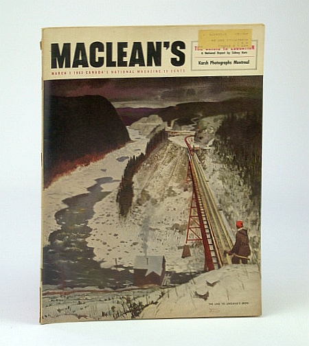 Maclean's, Canada's National Magazine, March (Mar.) 11, 1953 - Boy Rocket Scientist Jerry (Gerald) Bull, Katz, S.; Bodsworth, F.; Allen, R.T.; Frayne, T.; Porter, M.; Nicol, E.; Steiner, Paul; Alverton, James; et al