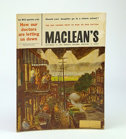 Maclean's - Canada's National Magazine, September (Sept.) 12, 1959 - Leon Trotsky's Murderer / Vancouver's King Edward High School / The Day Canada Went to War / TV Writers Frank Peppiatt and John Aylesworth, Hutton, Eric; Robertson, Terence; Moon, B.; Gardner, R.; Fraser, B.; Paikin, Harry; Allen, R.T.; Et al