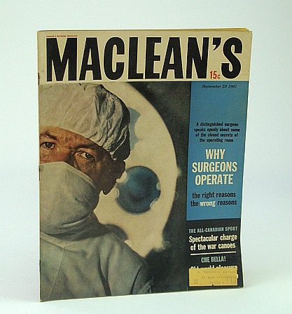 Maclean's - Canada's National Magazine, September (Sept.) 23, 1961 - Tom Dooley's Left-Hand Man, Dr. Ronald Wintrob / Conscription / Curbing Sex Crimes Before They Happen, Atlee, Dr. Harold Benge; Breslin, Cathie; Smily, Powell; Allen, R.; Grant, T.; Russell, F.; Allen, R.T.