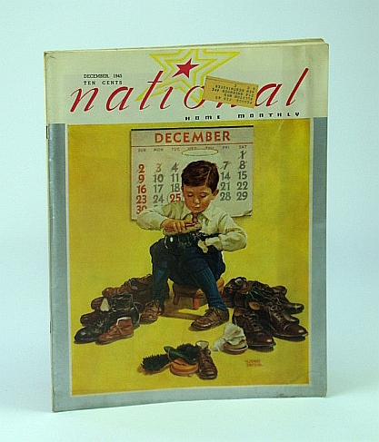 National Home Monthly Magazine, December (Dec.) 1945 - Paris and Her Pet Dogs / Trader Jack Redshaw of Granville, Illinois, Stewart, Dr. H.L.; Jackson, M.C.; Winslow, H.; Blodget, B.B.; Denison, Merrill; Carlisle, Norman; Chase, Frances Jr.; Adams, J.C.; Et al