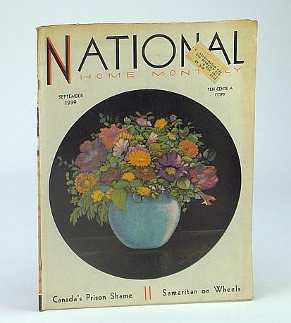 Image for National Home Monthly Magazine, September (Sept.) 1939 - Canada's Prison Shame / William Richard Morris