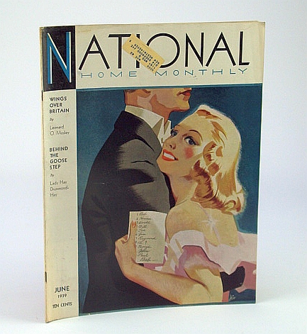 National Home Monthly Magazine, June 1939 - Wings Over Britain / What Do the People of Germany and Italy Desire?, Healy, W.; Stewart, Dr. H.; King, S.; Bentley, E.; Wallace, E.; Drummond-Hay, Lady; Brown, J.; France B.; Bayne, E.; Chown, Dr. B.