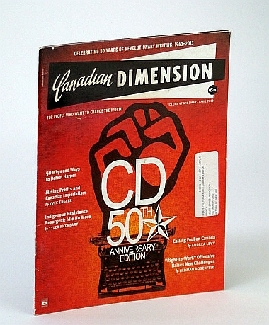 Image for Canadian Dimension Magazine, March / April (Mar/Apr) 2013 - 50th Anniversary Edition