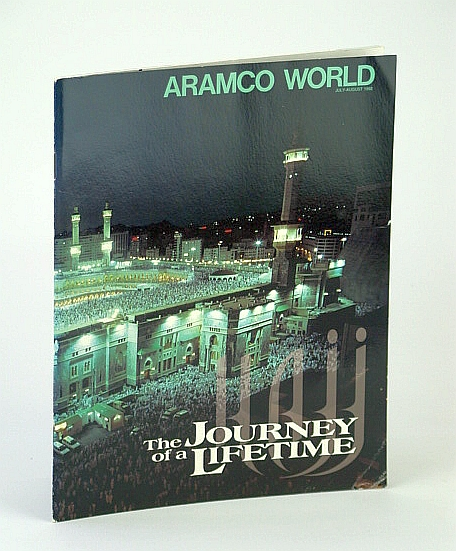 Aramco World (Magazine), July / August (July/Aug.) 1992 - The Orient of Pierre Loti, Clark, Arthur; et al