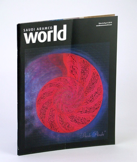 Saudi Aramco World (Magazine), March / April (Mar./Apr.) 2010 - Shodo Arabi / The Life of Omar Ibn Said, Koehler, Jeff; et al