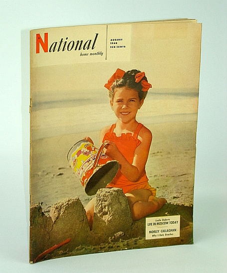 The National Home Monthly Magazine, August (Aug.) 1948 - Tragedy of Israel, Roberts, Leslie; Callaghan, Morley; Skey, Larry; Stewart, Dr. H.; Taylor, S.; Tutt, S.; Rouget, R.; Et al