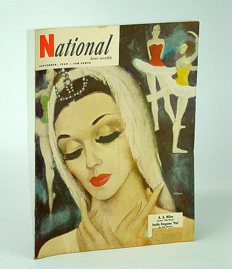 The National Home Monthly Magazine, September (Sept.) 1949 - Women's Penitentiary in Kingston, Ontario, Brown, Joy; Garner, Hugh; Gray, James; Brott, S.; callaghan, Morley; Cross, A.; Milne, A.A.; Castle, E.; Woodward, G.; Et al