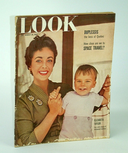 Look - America's Family Magazine, August (Aug.) 24, 1954 - The Boss of Quebec / The Mighty Kluszewski, Joseph Doyle; Jay N. Darling; Allan Nevins; W.C. Bullitt; Craig Thompson; N.V. Peale; Vaeth, J.G.; Cohane, T.; Et al