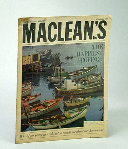 Maclean's - Canada's National Magazine, November (Nov.) 2, 1964, Blair Fraser; Ian Sclanders; Alan Phillips; Richard J. Needham; Norman Phillips; Dr. Benge Atlee; Jack Batten; Don Newlands; et al