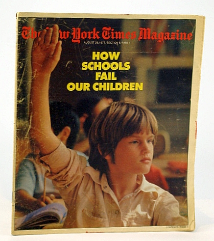 The New York Times Magazine, August (Aug.) 28, 1977 -  The Selling of Soccermania, Goodman, Walter; Armbruster, Frank E.; Miller, Lowell; Gallagher, Dorothy; Elliott, Osborn; Jones, Evan; Penney, Alexandra; Lelyveld, Joseph
