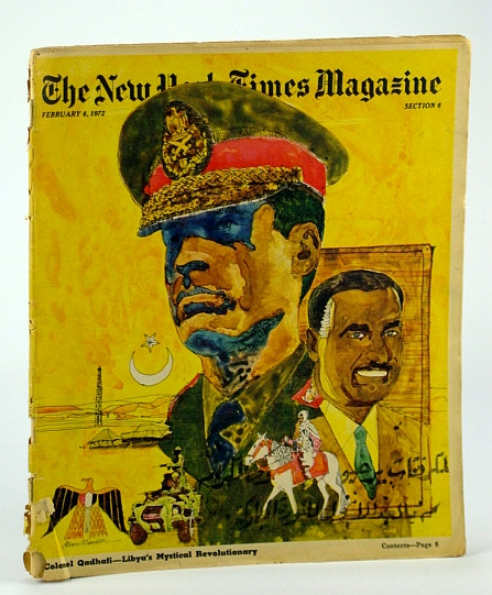 The New York Times Magazine, February (Feb.) 6, 1972 -  Colonel Muammar (Mo'ammar) Mohammed Qadhaffi (Gaddafi) of Libya, Sheehan, Edward R.F.; Schlesinger, Arthur Jr.; Collins, Larry; Lapierre, Dominique; Gans, Herbert J.; Zinsser, William; Peterson; Skurka, Norma; et al