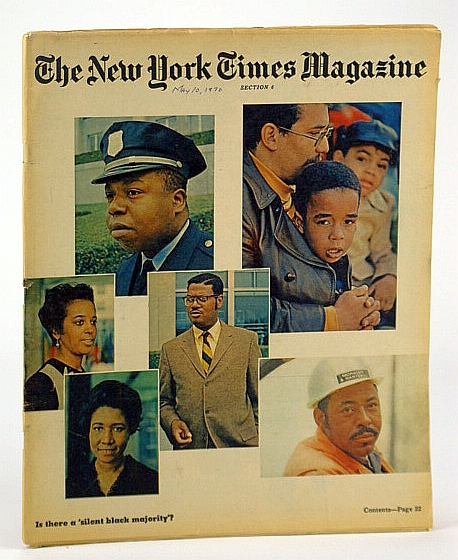 The New York Times Magazine, May 10, 1970 -  The Hip Baroness Wootton of Abinger / The Silent Black Majority, Cleave, Maureen; Hamilton, Charles V.; Hacker, Andrew; Conquest, Robert; Jastrow, Robert; Hamilton, John A.Cain, Harriet; Claiborne, Craig; Reif, Rita
