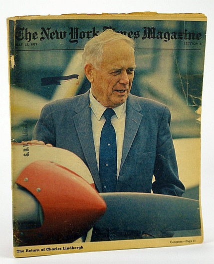 The New York Times Magazine, May 23, 1971 -  The Return of Charles Lindbergh, Collier, Barnard Law; Westlake, Donald E.; Page, Joseph A.; Whitman, Alden; Shorris, Earl; Crenshaw, M.A.; Skurka, N.