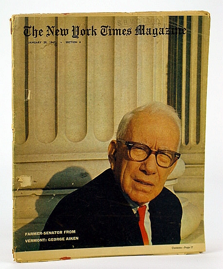 The New York Times Magazine, January (Jan.) 29, 1967 - The Electric Car / Cover Photo of  Vermont Senator George Aiken, Kostelanetz, R.; Frankel, Max; Ash, David; Herbers, John; Brooks, Thomas R.; Claiborne, C.; Plumb, B.; Peterson, P.