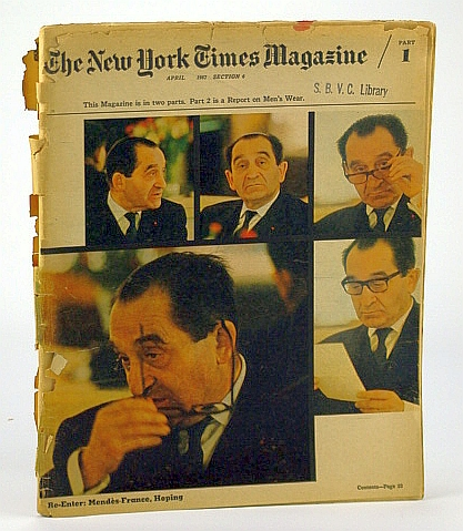 The New York Times Magazine, April (Apr.), 1967 -  You're a Good Man, Charlie (Charles) Schultz / Pierre Mendes-France / The Rand Corporation, De Gramont, Sanche; King, Larry L.; Stern, Sol; Sherrill, Robert; Conrad, Barnaby; Arnold, Martin; Peterson, Patricia; Kiester, Edwin Jr.; Miel, Alice; Claiborne, C.; Plumb, B.