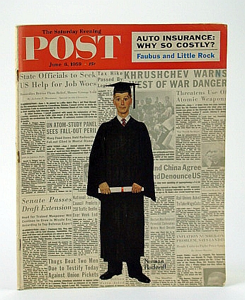 The Saturday Evening Post,, June 6, 1959 -  The Untold Story of Little Rock, Crisp, N.; Stearns, C.; Sturdy, J.; Murphy, R.; Baum, A.; Lake, A.; Meyers, F.; Hauser, E.; Munzel, E.; Frank, S.; Blossom, V.; Smith, B.; Hawkins, W.; Gardner, E.