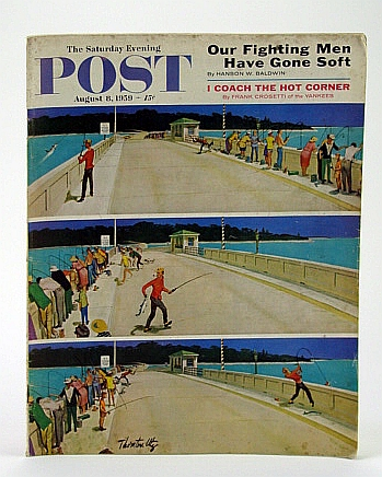 The Saturday Evening Post, August (Aug.) 8, 1959 - The Struggle to Get (Jimmy) Hoffa, Amoury, G.; Klingsberg, H.; Harvey, F.; Bankier, W.; Baldwin, H.; Howard, T.; Crosetti, F.; Wyden, P.; Martin, J.; Hill, E.; Stern, R.; Kelland, C.