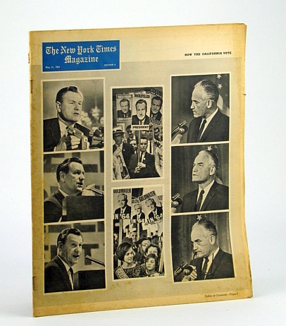 The New York Times Magazine, May 31, 1964 - Cover Photos of Nelson Rockefeller and Barry Goldwater / Pop Art Feature Article, Canaday, John; Huxtable, Ada Louise; Burdick, Eugene; Bell, Daniel; Hughes, Richard; Huxley, Elspeth; Arlen, M.J.; Batsby, Fred