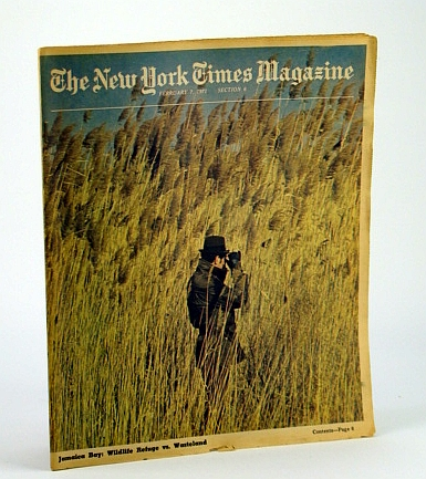 The New York Times Magazine, February (Feb.) 7, 1971 -  Is Jamaica Bay a Wasteland or Wildlife Refuge?, Harwood, Michael; Meehan, Thomas; Rovere, Richard H.; Lapp, Ralph E.; Claiborne, Craig; Morris, Bernadine; Skurka, Norma
