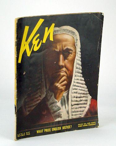 Ken Magazine, April (Apr.) 21, 1938, Volume 1, No. 2 -, Seldes, George; Sellmer, Robert; Spivak, John L.; Menke, Frank G.; Limbach, Russell; Berman, Sam; Hirschfeld, Al; Ellis, Fred; Hemingway, Ernest; et al