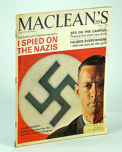 Maclean's Magazine, October (Oct.) 1, 1966 - John Garrity Spied for the Canadian Jewish Congress, Garrity, John; Edmonds, Alan; Fraser, Blair; Harris, Marjorie; Allen, R.T.; Ruddy, Jon; Toynbee, Manson; et al