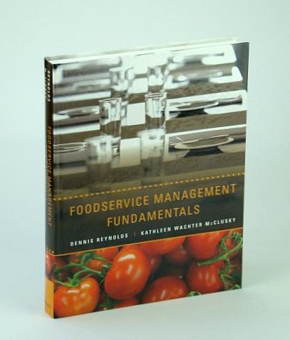 Foodservice Management Fundamentals, Reynolds, Dennis R.