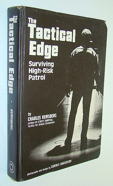 Image for The Tactical Edge: Surviving High-Risk Patrol