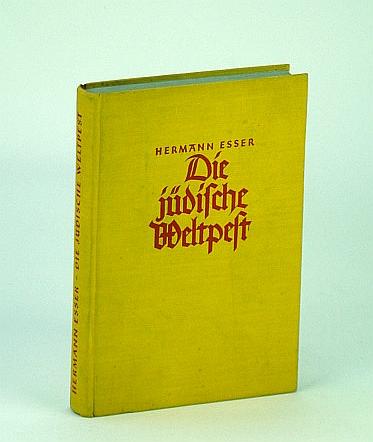 Image for Die jdische Weltpest. Judendmmerung auf dem Erdball (The Jewish World Plague)