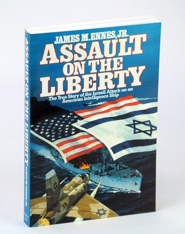 Assault on the Liberty, James M. Ennes Jr.