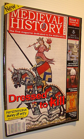 Medieval History - The First Magazine Dedicated to the Medieval Times, September 2003 - Premier Issue No. 1, Enoksen, Lars Magnar; Van Den Broucke, Serge; Capwell, Tobias; DeVries, Kelly; Wilson, Guy; Brunner, Melanie; Knauss, Jessica; Shaw, Philip;