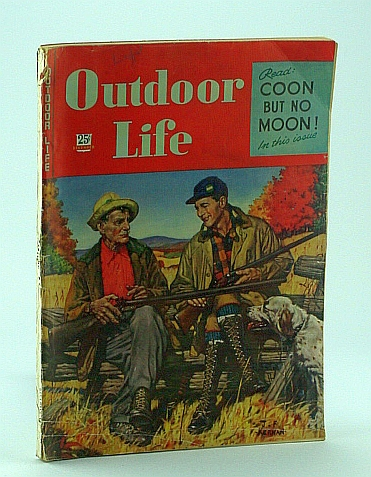 Outdoor Life Magazine, December 1946: Jack O'Connor Articles, De Treville, S.; Botsford, H.; Watkins, L.; Jessup, E.; O'Connor, Jack; Martin, R.; Jaques, F.; Cooney, E.; Chatfield, C.; Askins Jr., C.; Edel, H.; East, B.; Elliott, C.