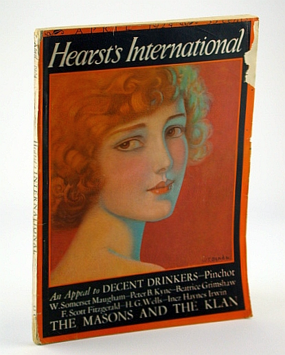 Hearst's International Magazine, April 1924 - The Masons and the Klan, Blood, L.; Maugham, W. Somerset; Kyne, P.; Fitzgerald, F. Scott; Mason, A.; Perry, L.; De Kruif, P.; Jameson, H.; James, M.; Glavis, L.Strong, A.; Dell, R.; Wells, H.G.