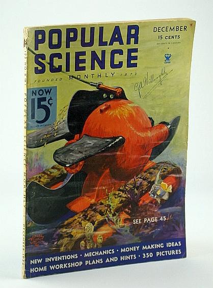 Popular Science, December 1934, Volume 125, Number 6 -  Aerial Cannon May Revolutionize Aerial Battle Tactics, Lodge, J.; Boone, A.; Teale, E.; Martin, R.; Armagnac, A.; Johnson, G.; Burton, W.