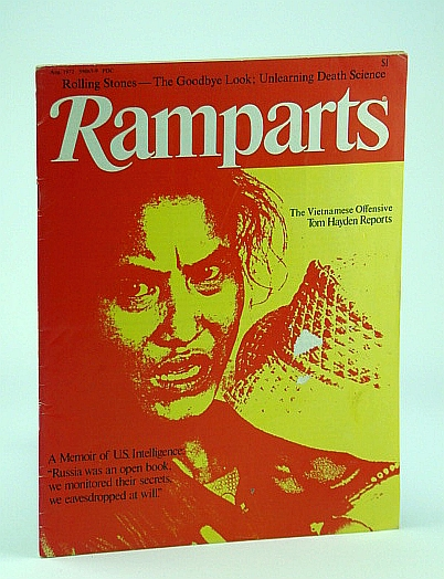 Ramparts Magazine, August 1972, Vol. 11, No. 2 -  The N.S.A. (National Security Agency), Nevins, Buddy; Lupoff, Dick; Horowitz, David; Hayden, Tom; Bazin, Maurice; Thompson, Walt