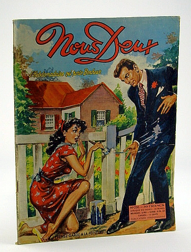 Nous Deux, No. 250, 1952 - Prenez Garde A La Peinture!, Author Not Stated