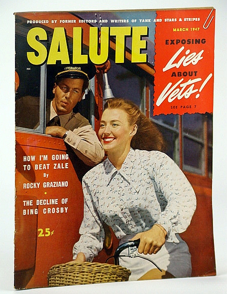 Image for Salute Magazine, Mar. (March) 1947, Vol. 2, No. 3 - Exposing a Campaign to Smear Unemployed Veterans