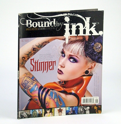 Image for Bound By Ink Magazine - Various Lifestyles & Cultures, Volume 1 (One), Issue 3 (Three), 2010 - Cover Photo of Stunner / Kristen Leanne
