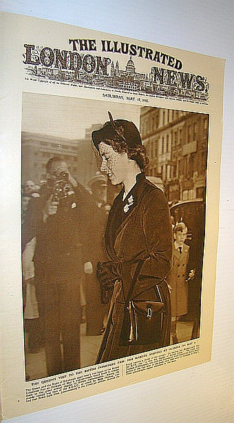 The Illustrated London News (ILN), May 17, 1952 -  Cover Photo of the Queen at the British Industries Fair, Bryant, Arthur; Falls, Cyril; Squire, Sir John