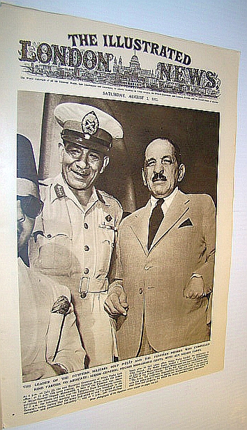 The Illustrated London News (ILN), August 2, 1952 -  Cover Photo of Major-General Neguib Mohammed with Aly Maher Pasha - Who Compelled Egypt's King Farouk to Adbicate, Bryant, Arthur; Falls, Cyril; Squire, Sir John