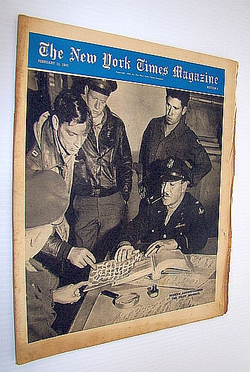 The New York Times Magazine, February 11, 1945 -  Photos of Target Berlin and Target Tokyo / General Lewis A. Pick, Fosdick, Raymond B.; Schiff, Victor; Price, Byron; Lawrence, W.; Durdin, Tillman; Duffus, R.L.; Markel, H.; Collins, J.; Holt, J.; Castle, M.; Roche, M.; Mackenzie C.; Et al