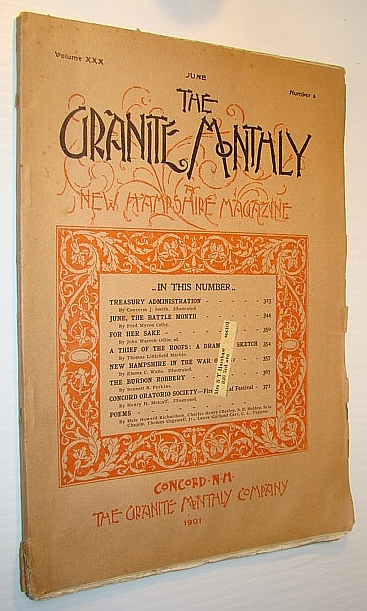 The Granite Monthly - A New Hampshire Magazine of Literature, History, and State Progress, June 1901, Vol. XXX, No. 6 - New Hampshire in the War of 1812, Smith, Converse J.; Colby, Fred Myron; Odlin, John Warren; Marble, Thomas Littlefield; Watts, Emma C.; Perkins, Bennett B.; Metcalf, Henry H.; Et al