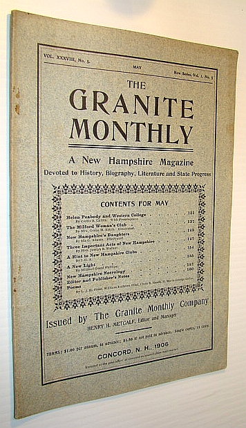 Image for The Granite Monthly - A New Hampshire Magazine of Literature, History, and State Progress, May, 1906, Vol. XXXVIII, No. 5 - Helen Peabody and Western College